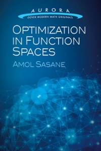 Optimization in Function Spaces 1st Edition 9780486810966 0486810968