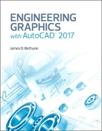 Engineering Graphics with AutoCAD 2017 1st Edition 9780134506968 0134506960