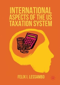 International Aspects of the Us Taxation System 1st Edition 9781349949342 1349949345
