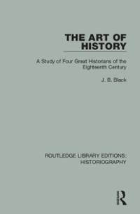 The Art of History 1st Edition 9781317299509 1317299507