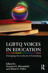 LGBTQ Voices in Education 1st Edition 9781317285915 1317285913