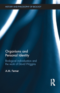 Organisms and Personal Identity 1st Edition 9781317245704 1317245709