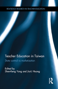 Teacher Education in Taiwan 1st Edition 9781317620051 1317620054