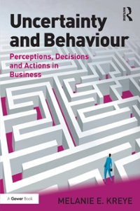 Uncertainty and Behaviour 1st Edition 9781317005506 1317005503
