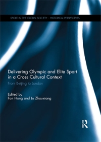 Delivering Olympic and Elite Sport in a Cross Cultural Context 1st Edition 9781317587675 1317587677