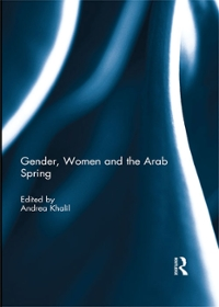 Gender, Women and the Arab Spring 1st Edition 9781317599166 1317599160