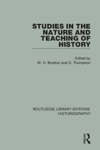 Studies in the Nature and Teaching of History 1st Edition 9781317277064 1317277066