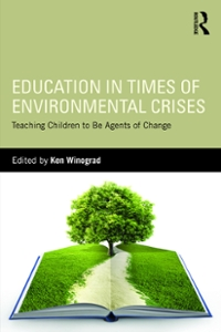 Education in Times of Environmental Crises 1st Edition 9781317371779 1317371771