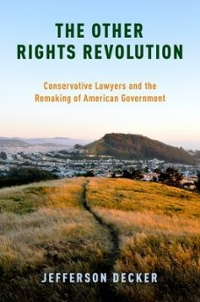 The Other Rights Revolution 1st Edition 9780190467319 0190467312