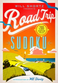 Will Shortz Presents Road Trip Sudoku 1st Edition 9781250118912 1250118913