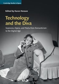 Technology and the Diva 1st Edition 9780521198066 0521198062