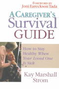 A Caregiver's Survival Guide 0 9780830822300 0830822305