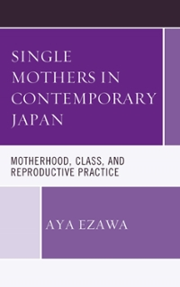 Single Mothers in Contemporary Japan 1st Edition 9781498529976 1498529976