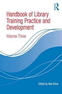 Handbook of Library Training Practice and Development 1st Edition 9781317124009 1317124006