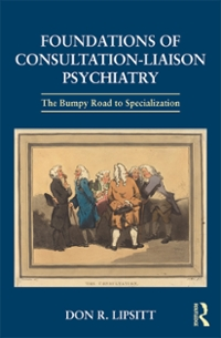 Foundations of Consultation-Liaison Psychiatry 1st Edition 9781317443452 1317443454