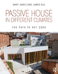 Passive House in Different Climates 1st Edition 9781317446286 1317446283