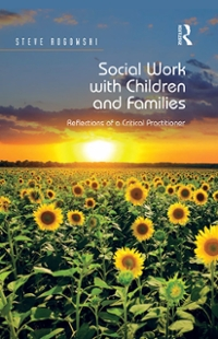 Social Work with Children and Families 1st Edition 9781317053293 131705329X