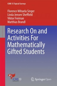 Research on and Activities for Mathematically Gifted Students 1st Edition 9783319394497 3319394495