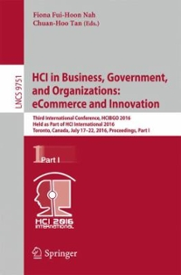 HCI in Business, Government, and Organizations: eCommerce and Innovation 1st Edition 9783319393964 3319393960