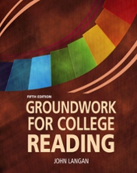Groundwork for College Reading Skills 5th Edition 9781591944881 1591944880