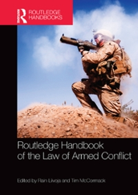 Routledge Handbook of the Law of Armed Conflict 1st Edition 9781136028809 1136028803