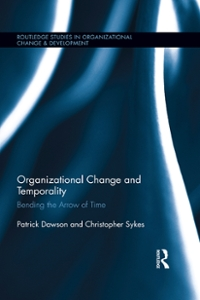 Organizational Change and Temporality 1st Edition 9781317626022 1317626028