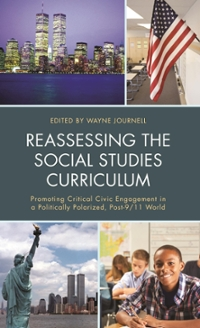 Reassessing the Social Studies Curriculum 1st Edition 9781475818130 1475818130
