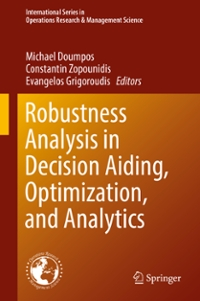 Robustness Analysis in Decision Aiding, Optimization, and Analytics 1st Edition 9783319331218 3319331213