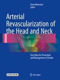 Arterial Revascularization of the Head and Neck 1st Edition 9783319341934 3319341936