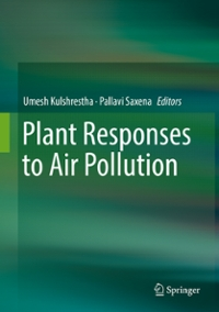 Plant Responses to Air Pollution 1st Edition 9789811012013 9811012016