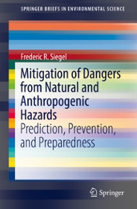 Mitigation of Dangers from Natural and Anthropogenic Hazards 1st Edition 9783319388755 3319388754