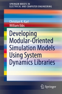 Developing Modular-Oriented Simulation Models Using System Dynamics Libraries 1st Edition 9783319331690 3319331698