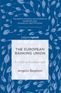 The European Banking Union 1st Edition 9781137563149 1137563141