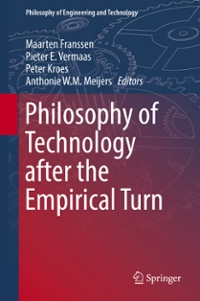 Philosophy of Technology after the Empirical Turn 1st Edition 9783319337173 3319337173