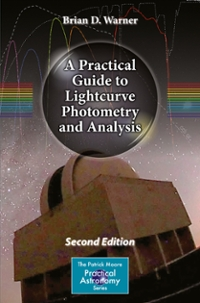 A Practical Guide to Lightcurve Photometry and Analysis 2nd Edition 9783319327501 331932750X