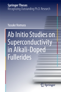 Ab Initio Studies on Superconductivity in Alkali-Doped Fullerides 1st Edition 9789811014420 9811014426