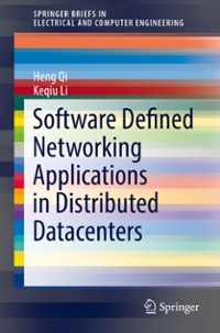 Software Defined Networking Applications in Distributed Datacenters 1st Edition 9783319331355 3319331353