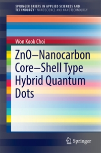 ZnO-Nanocarbon Core-Shell Type Hybrid Quantum Dots 1st Edition 9789811009808 9811009805