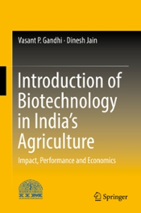 Introduction of Biotechnology in India's Agriculture 1st Edition 9789811010910 9811010919