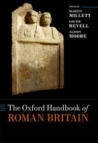 The Oxford Handbook of Roman Britain 1st Edition 9780199697731 0199697736