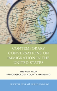 Contemporary Conversations on Immigration in the United States 1st Edition 9780739182635 0739182633