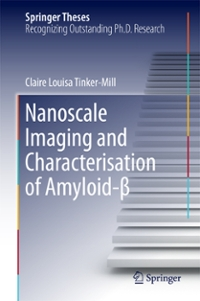 Nanoscale Imaging and Characterisation of Amyloid-β 1st Edition 9783319395340 3319395343