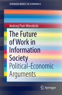 The Future of Work in Information Society 1st Edition 9783319339092 3319339095