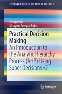 Practical Decision Making 1st Edition 9783319338613 3319338617