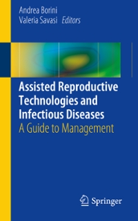 Assisted Reproductive Technologies and Infectious Diseases 1st Edition 9783319301129 3319301128