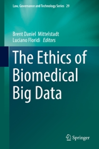 The Ethics of Biomedical Big Data 1st Edition 9783319335254 3319335251