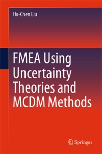 FMEA Using Uncertainty Theories and MCDM Methods 1st Edition 9789811014666 9811014663