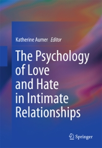 The Psychology of Love and Hate in Intimate Relationships 1st Edition 9783319392776 3319392778