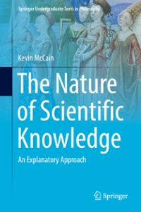 The Nature of Scientific Knowledge 1st Edition 9783319334059 3319334050
