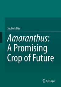 Amaranthus: A Promising Crop of Future 1st Edition 9789811014697 9811014698
